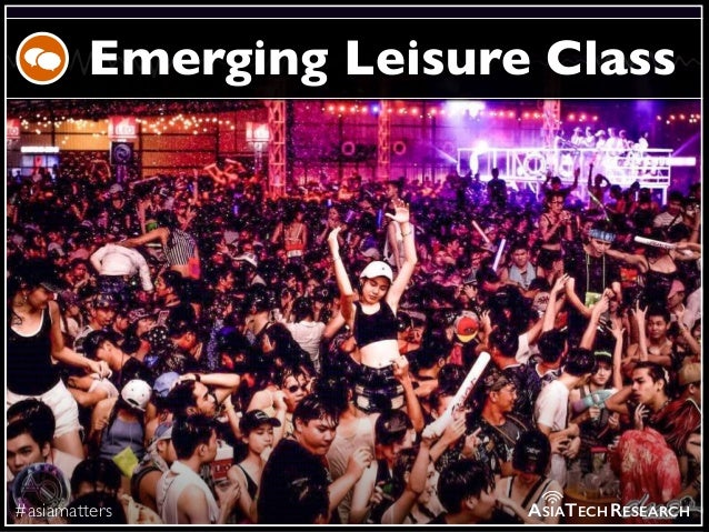 #asiamatters Emerging Leisure Class ASIATECHRESEARCH