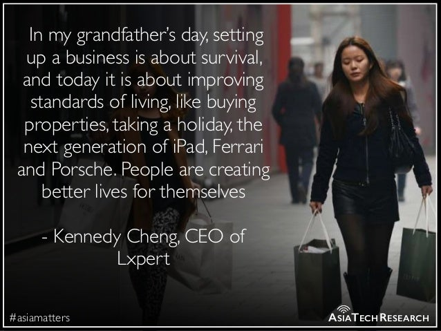 #asiamatters ASIATECHRESEARCH  In my grandfather's day, setting up a business is about survival, and today it is about imp...
