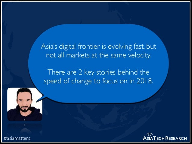 #asiamatters ASIATECHRESEARCH Asia's digital frontier is evolving fast, but not all markets at the same velocity. There ar...