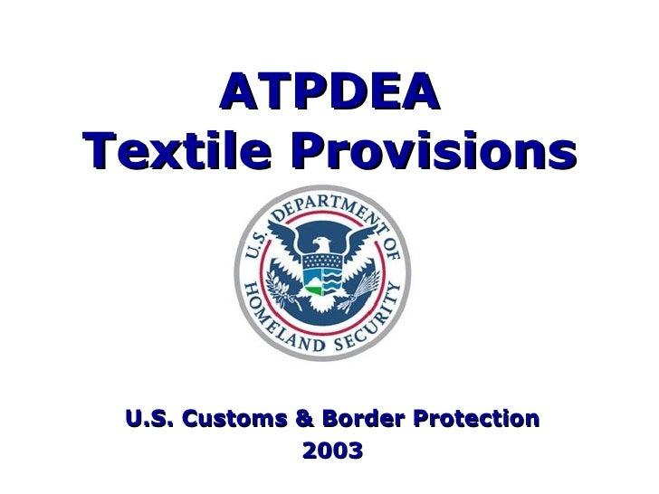 ATPDEA Textile Provisions U.S. Customs & Border Protection 2003