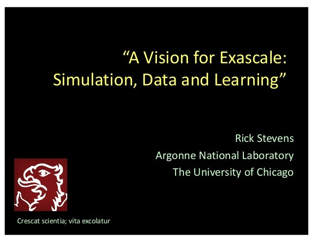 A Vision for Exascale, Simulation, and Deep Learning