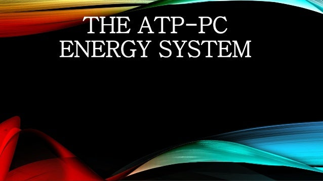 an introduction to the atppc energy system Below the introduction (technical explanation), we offer 6 sessions (in 3  the  atp-pcr energy system can operate with or without oxygen but.