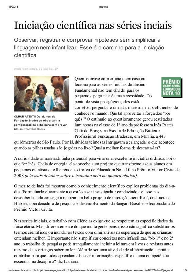 18/03/13 Imprima revistaescola.abril.com.br/imprima-essa-pagina.shtml?http://revistaescola.abril.com.br/ciencias/fundament...