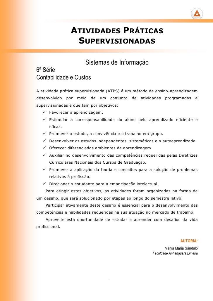 ATIVIDADES PRÁTICAS                    SUPERVISIONADAS                          Sistemas de Informação6ª SérieContabilidad...
