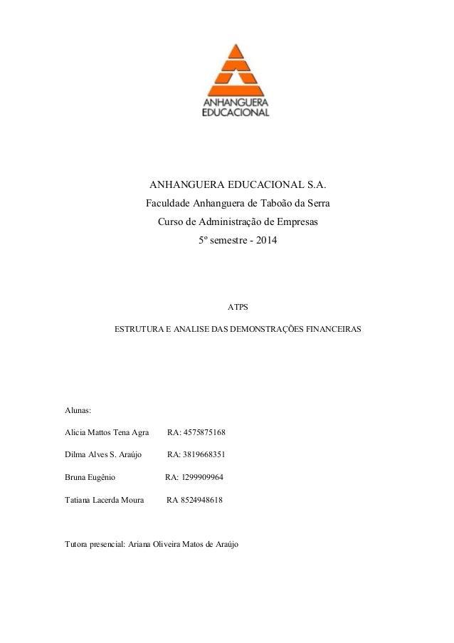 ANHANGUERA EDUCACIONAL S.A. Faculdade Anhanguera de Taboão da Serra Curso de Administração de Empresas 5º semestre - 2014 ...