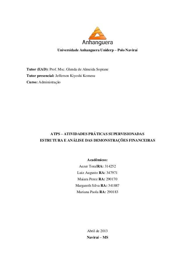 Universidade Anhanguera Uniderp – Polo NaviraíTutor (EAD): Prof. Msc. Glenda de Almeida SopraneTutor presencial: Jefferson...
