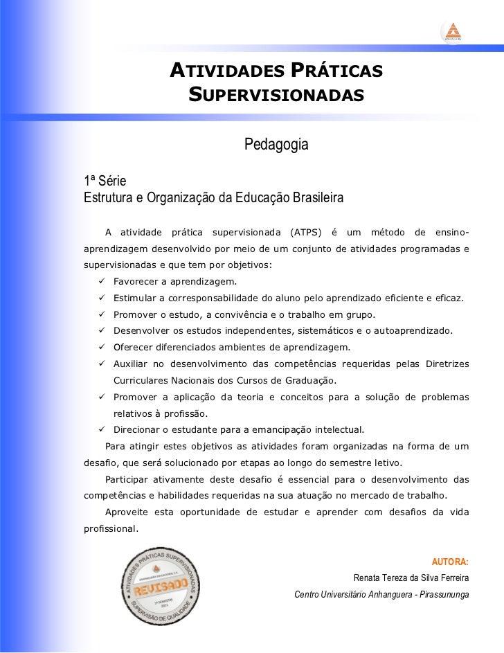 ATIVIDADES PRÁTICAS                       SUPERVISIONADAS                                        Pedagogia1ª SérieEstrutur...