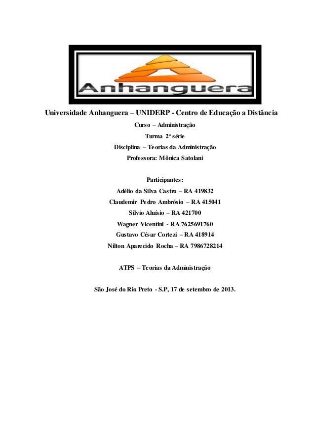 Universidade Anhanguera – UNIDERP - Centro de Educação a Distância Curso – Administração Turma 2ª série Disciplina – Teori...