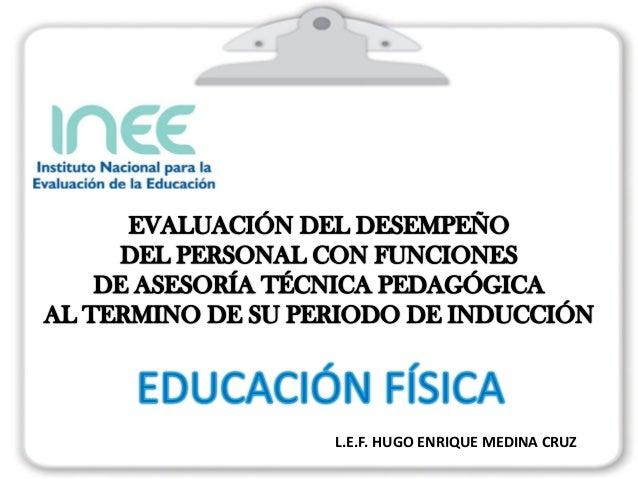 L.E.F. HUGO ENRIQUE MEDINA CRUZ