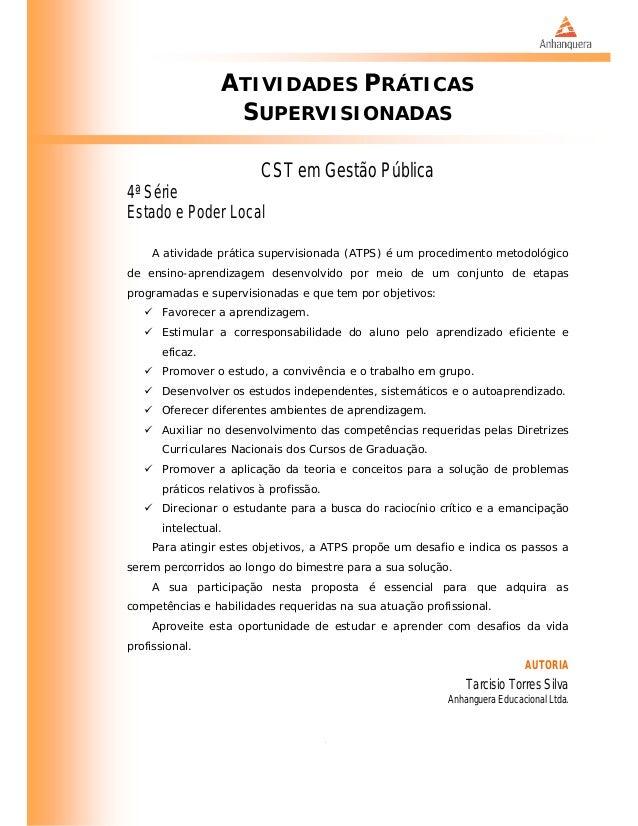 ATIVIDADES PRÁTICAS SUPERVISIONADAS CST em Gestão Pública 4ª Série Estado e Poder Local A atividade prática supervisionada...
