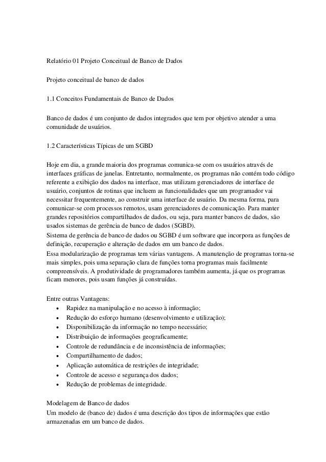 Relatório 01 Projeto Conceitual de Banco de Dados Projeto conceitual de banco de dados 1.1 Conceitos Fundamentais de Banco...