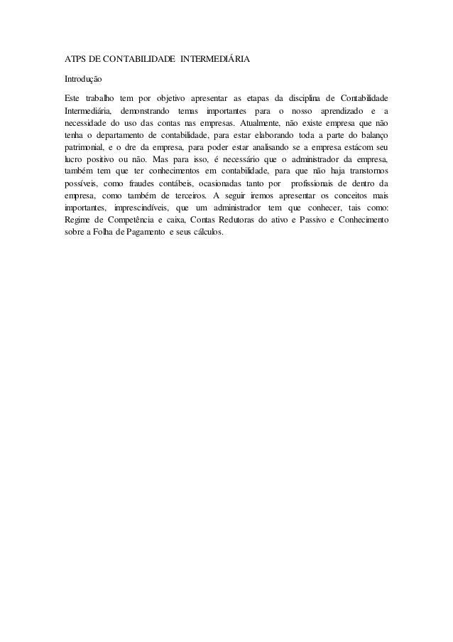 ATPS DE CONTABILIDADE INTERMEDIÁRIA Introdução Este trabalho tem por objetivo apresentar as etapas da disciplina de Contab...