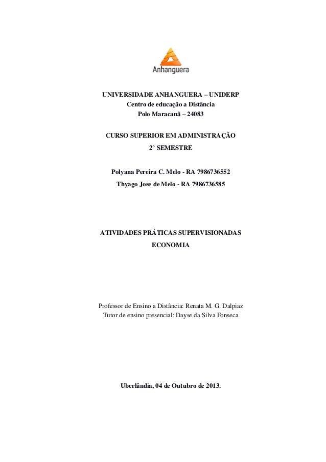 UNIVERSIDADE ANHANGUERA – UNIDERP Centro de educação a Distância Polo Maracanã – 24083 CURSO SUPERIOR EM ADMINISTRAÇÃO 2° ...