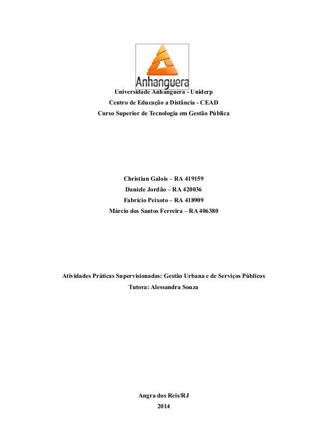 Universidade Anhanguera - Uniderp  Centro de Educação a Distância - CEAD  Curso Superior de Tecnologia em Gestão Pública  ...