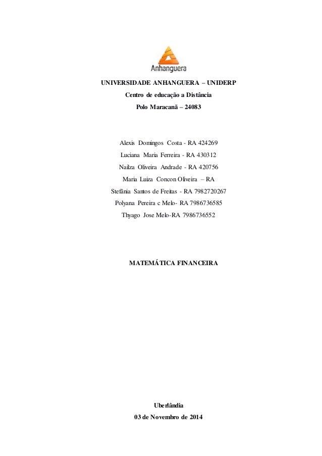 UNIVERSIDADE ANHANGUERA – UNIDERP Centro de educação a Distância Polo Maracanã – 24083 Alexis Domingos Costa - RA 424269 L...
