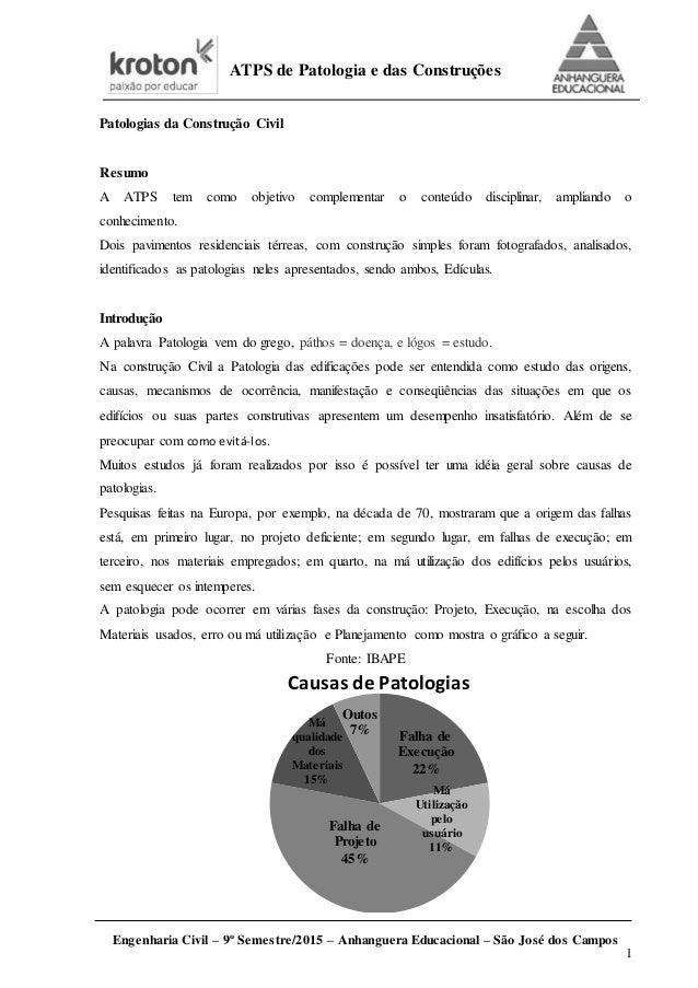 ATPS de Patologia e das Construções Engenharia Civil – 9º Semestre/2015 – Anhanguera Educacional – São José dos Campos 1 P...