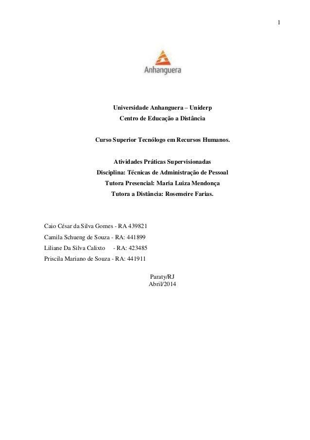 1 Universidade Anhanguera – Uniderp Centro de Educação a Distância Curso Superior Tecnólogo em Recursos Humanos. Atividade...