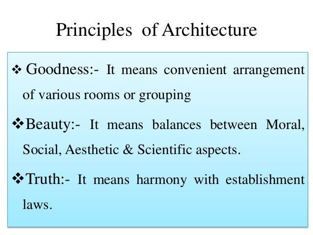 Principles of Architecture and qualities of architecture by Pravin …