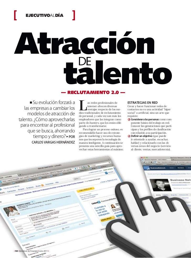 EJECUTIVOALDÍAAtracción                                   DE   talento                             — RECLUTAMIENTO 2.0 —  ...