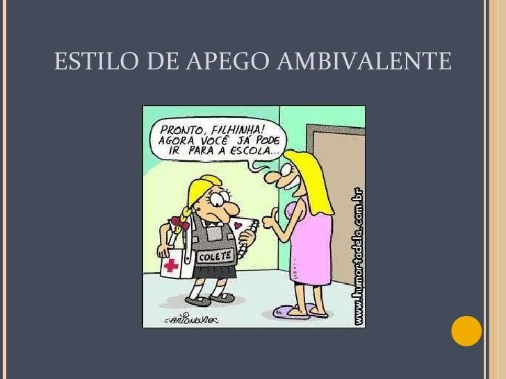 ESTILO DE APEGO AMBIVALENTE