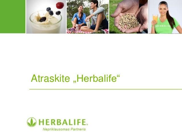 """Atraskite """"Herbalife"""""""