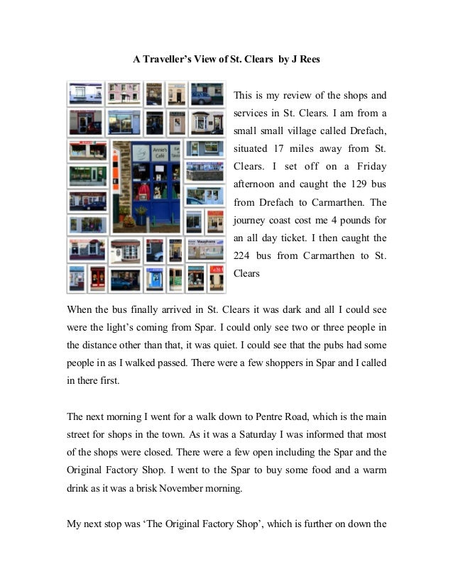 A Traveller's View of St. Clears by J Rees                                        This is my review of the shops and      ...