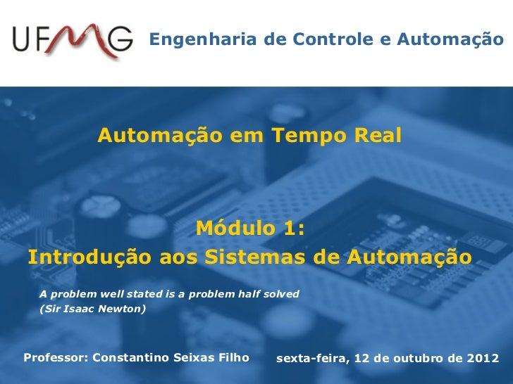 Engenharia de Controle e Automação            Automação em Tempo Real              Módulo 1:Introdução aos Sistemas de Aut...