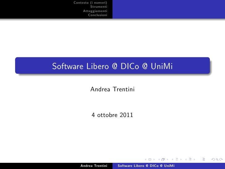 Contesto (i numeri)              Strumenti          Atteggiamenti             ConclusioniSoftware Libero @ DICo @ UniMi   ...