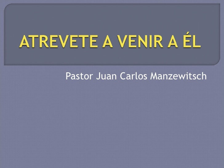 Pastor Juan Carlos Manzewitsch