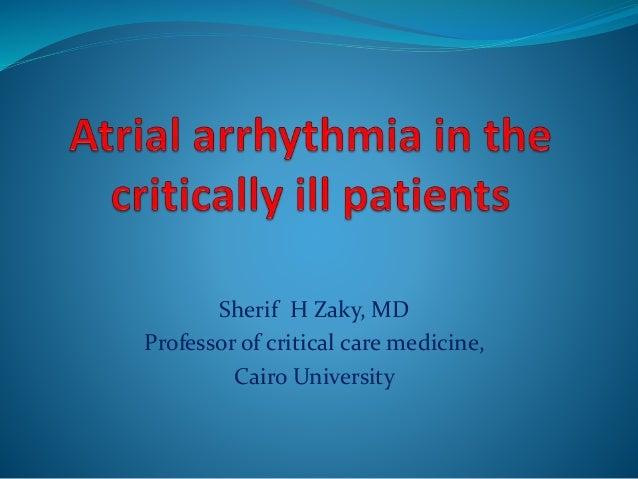 Sherif H Zaky, MD Professor of critical care medicine, Cairo University