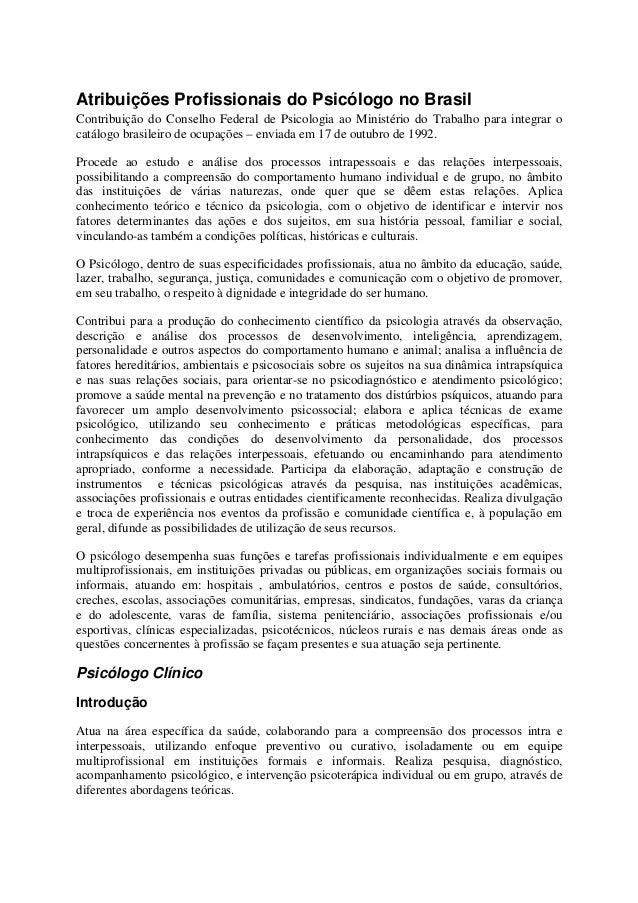 Atribuições Profissionais do Psicólogo no Brasil Contribuição do Conselho Federal de Psicologia ao Ministério do Trabalho ...