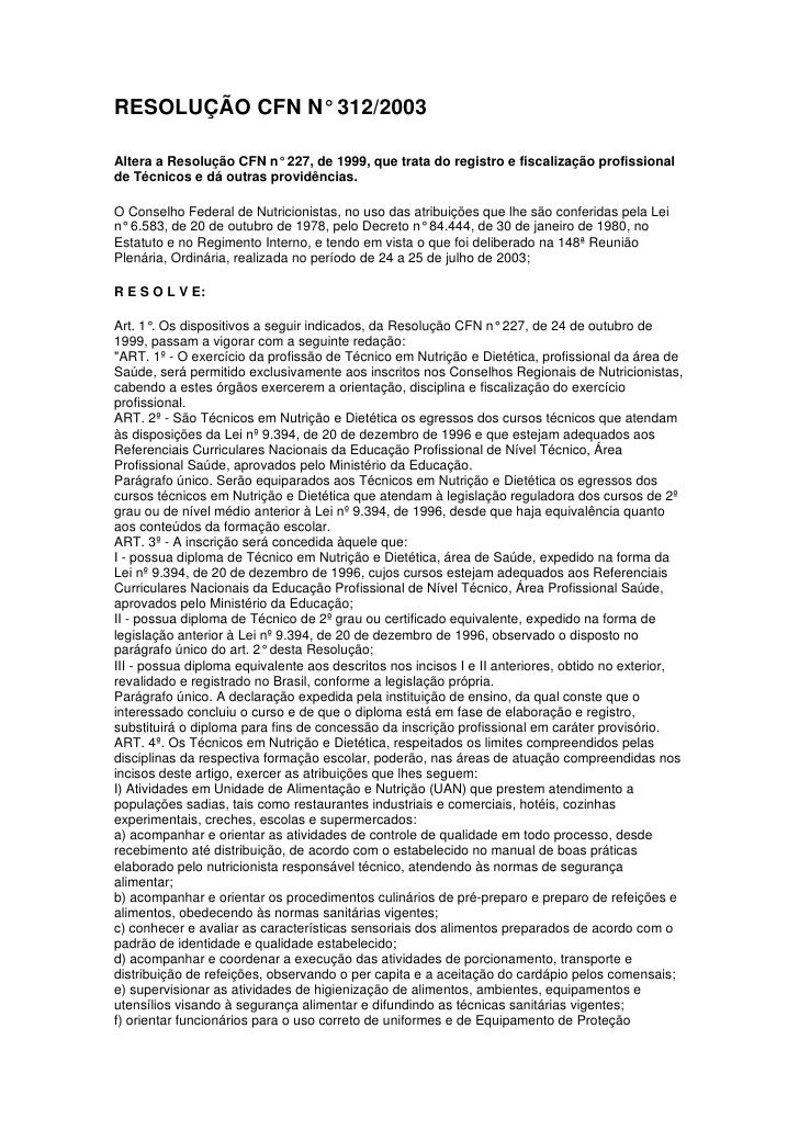 RESOLUÇÃO CFN N° 312/2003Altera a Resolução CFN n° 227, de 1999, que trata do registro e fiscalização profissionalde Técni...