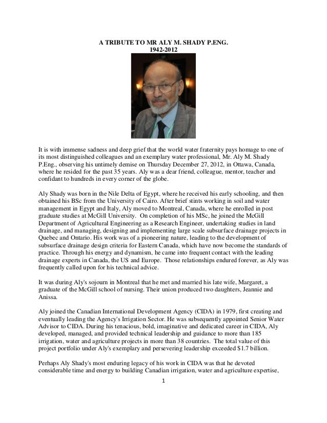 A TRIBUTE TO MR ALY M. SHADY P.ENG.                                     1942-2012It is with immense sadness and deep grief...