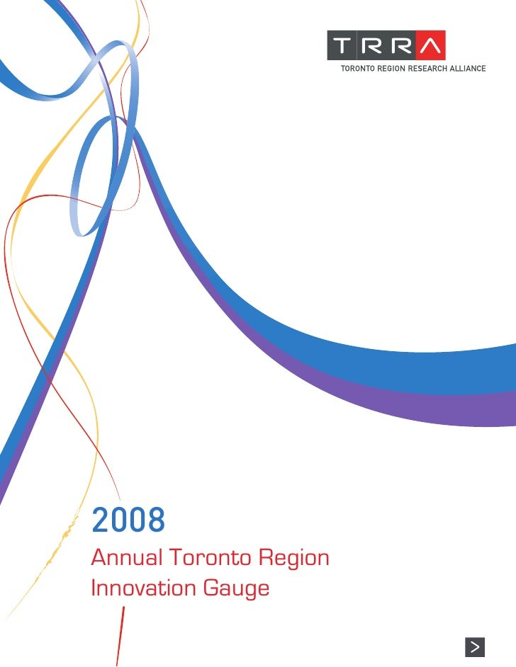 2008 Annual Toronto Region Innovation Gauge