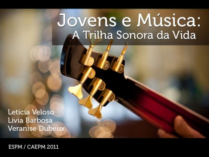 Significados e   Práticas MusicaisAtividade central, individual e de alta intensidade