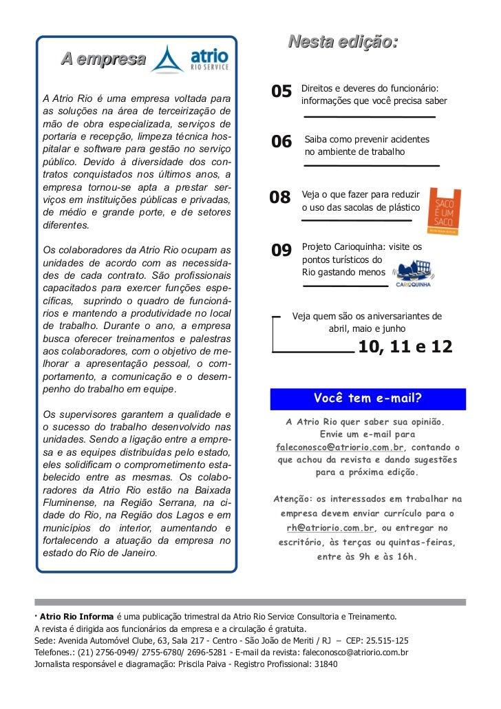 N e s ta e d i ç ã o :      A emp resa  A Atrio Rio é uma empresa voltada para                     05      Direitos e deve...