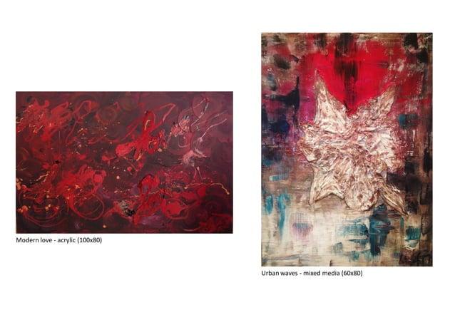 Modern love - acrylic (100x80) Urban waves - mixed media (60x80)