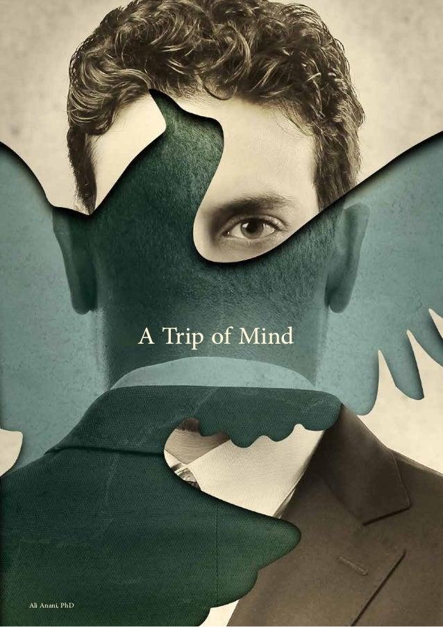 A Trip of Mind Ali Anani, PhD