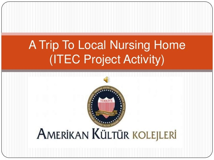 A Trip To Local Nursing Home    (ITEC Project Activity)