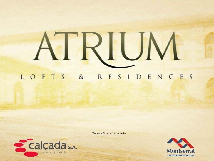 Atrium Residences & Lofts  - Vendas em www.imoveisdorj.com.br ou (21) 3683-0700