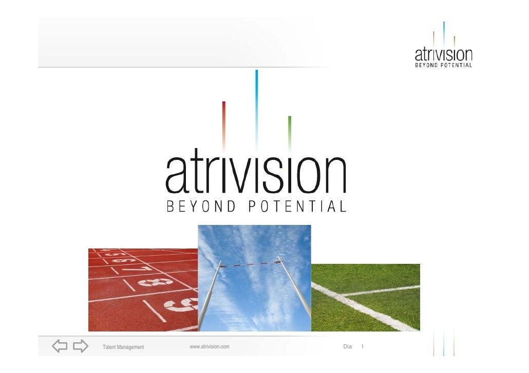 www.atrivision.com Talent Management                        Dia   1