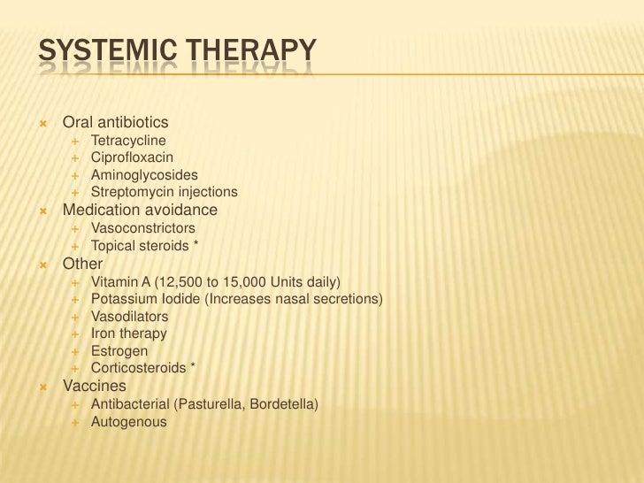 Systemic therapy<br />Oral antibiotics<br />Tetracycline<br />Ciprofloxacin<br />Aminoglycosides<br />Streptomycin injecti...