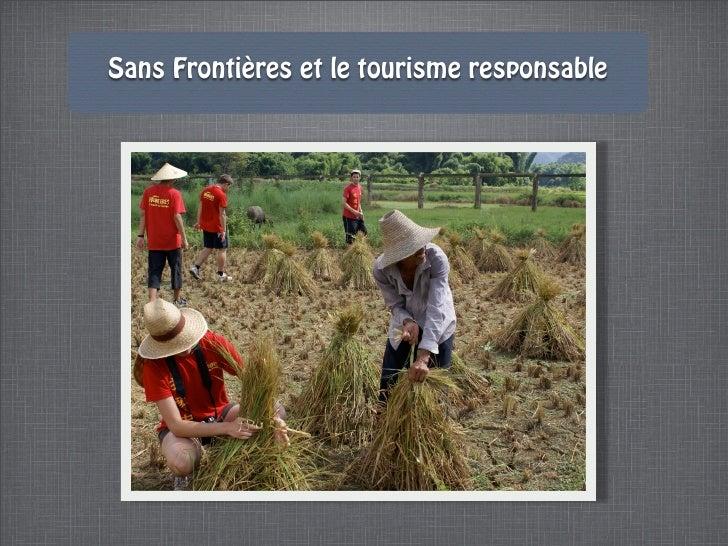 Sans Frontières et le tourisme responsable