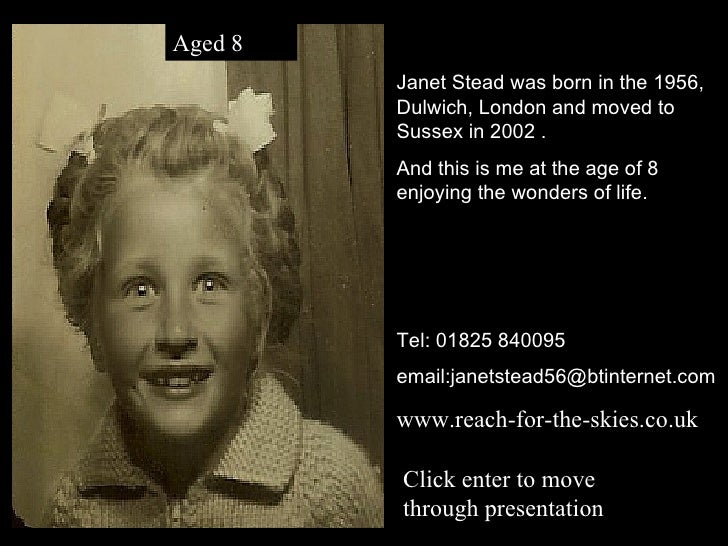 Janet Stead was born in the 1956, Dulwich, London and moved to Sussex in 2002 . And this is me at the age of 8 enjoying th...