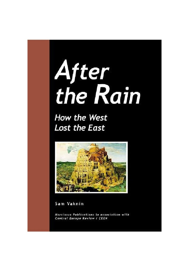 After the Rain              How the West              Lost the East                      2nd EDITION              Sam Vakn...
