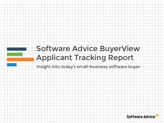 Software Advice BuyerView Applicant Tracking Report Insight into today's small-business software buyer
