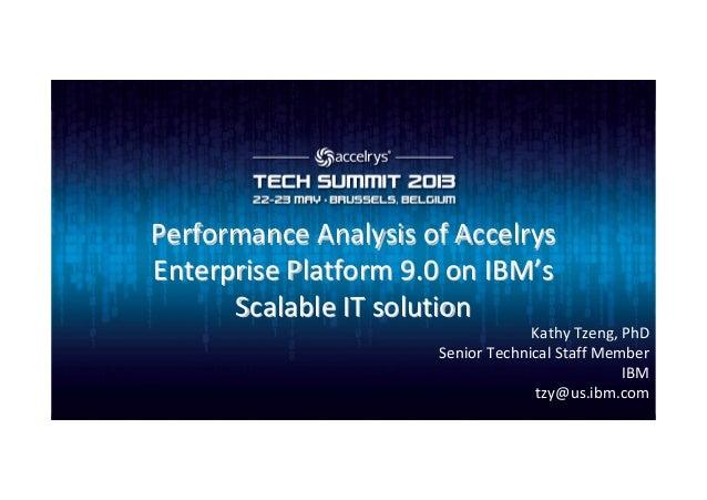 Performance Analysis of AccelrysPerformance Analysis of AccelrysEnterprise Platform 9.0 on IBMEnterprise Platform 9.0 on I...