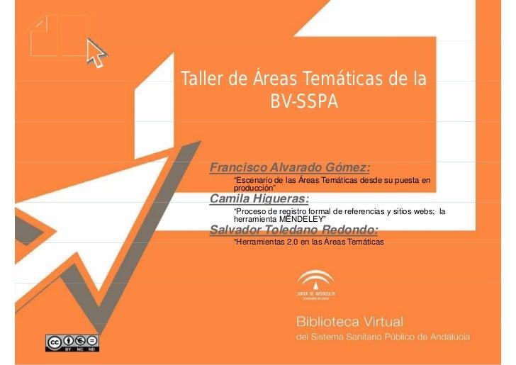 """Taller de Áreas Temáticas de la            BV-SSPA   Francisco Alvarado Gómez:      """"Escenario de las Áreas Temáticas desd..."""