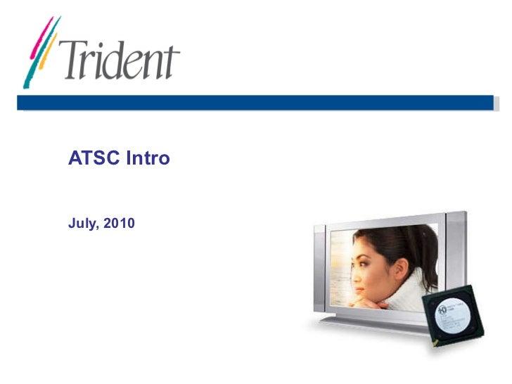 ATSC Intro July, 2010