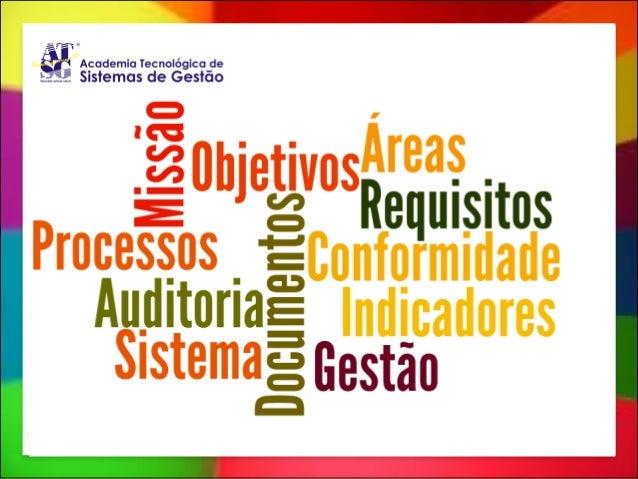 Auditorias que agregam valor Como auditar um Sistema de Gestão através de seus processos ... ou ...